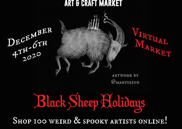 The Darksome Black Sheep Holidays Virtual Market is this weekend!